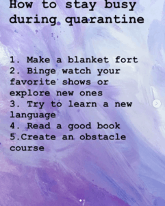 A note on purple background that talks about how to stay busy during quarantine